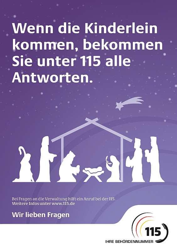 Mit Plakaten wie diesem wirbt die einheitliche Behördennummer 115 in der Vorweihnachtszeit für ihre Dienste. (Quelle: 115)