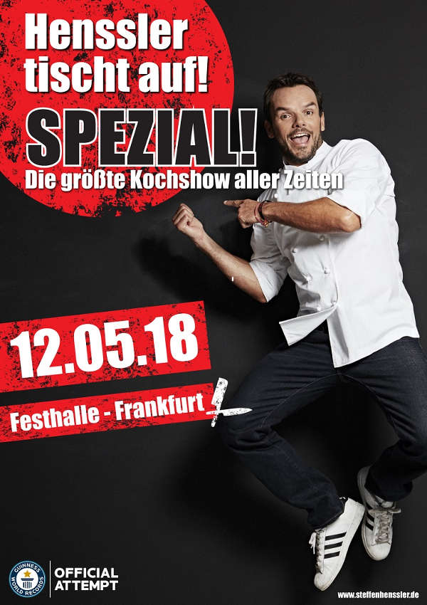 Kochshow henssler  Frankfurt: Weltrekordversuch - STEFFEN HENSSLER am 12.05.2018 in der ...