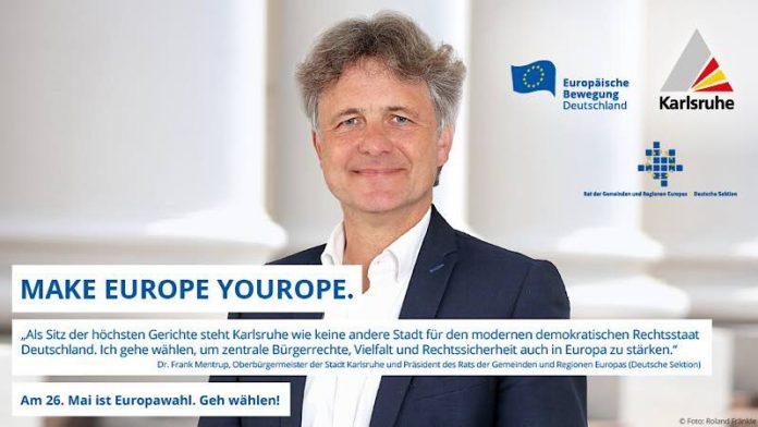 DEMOKRATIE STÄRKEN: OB Dr. Frank Mentrup ruft auch als Präsident des Rats der Gemeinden und Regionen Europas (Deutsche Sektion) zur Europawahl auf. Foto: SAM/Stadt Karlsruhe