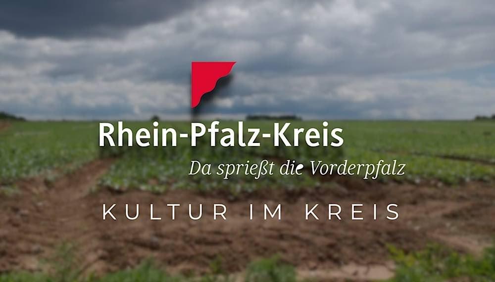 Kultur im Rhein-Pfalz-Kreis (Quelle: Kreisverwaltung Rhein-Pfalz-Kreis)