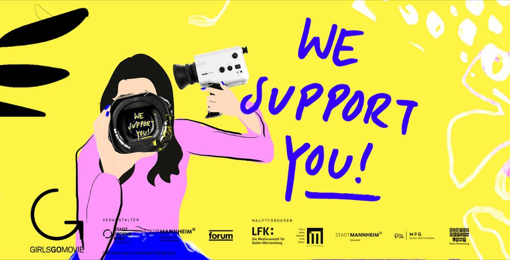 We support you (Quelle: GIRLS GO MOVIE)