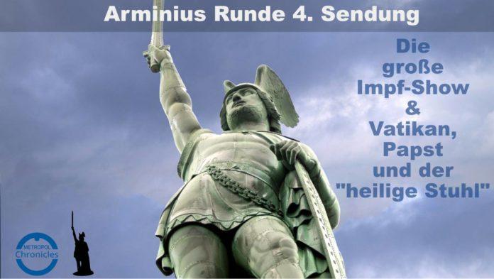 Arminius Runde 4 - Die große Impfshow - Vatikan, Papst und der
