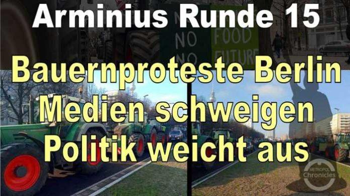 Arminius Runde 15 - Bauernproteste in Berlin - Medien ignorieren - Politik weicht ausArminius Runde 15 - Bauernproteste in Berlin - Medien ignorieren - Politik weicht aus
