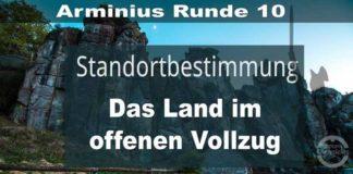 Arminius Runde 10 - Standortbestimmung - Das Land im offenen Vollzug