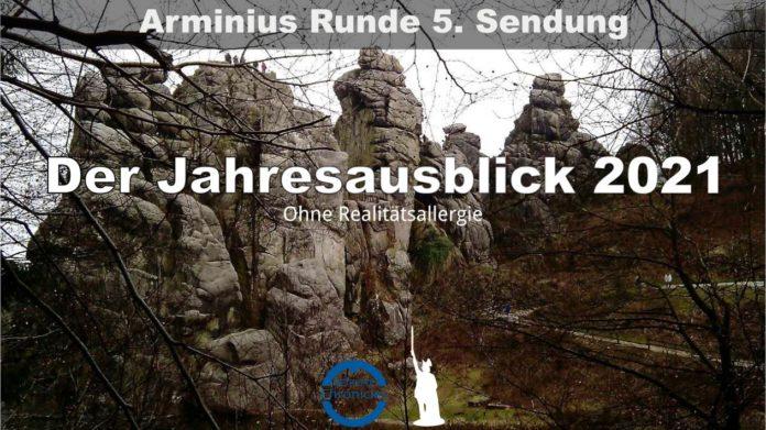 Die Arminius Runde 5 - Der Jahresausblick ohne Realitätsallergie