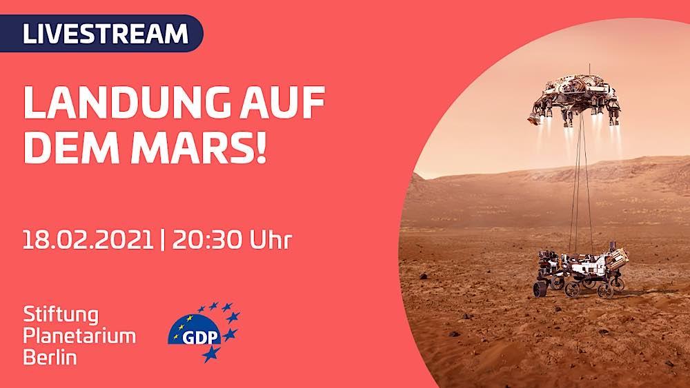 "Stiftung Planetarium Berlin unter Verwendung des Bildes https://photojour- nal.jpl.nasa.gov/catalog/PIA24319, ""Perseverance Touches Down on Mars (Illustration)"", Bild- nachweis: NASA/JPL-Caltech"