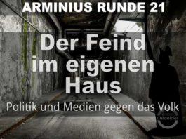 Arminius Runde 21 - Der Feind im eigenen Haus - Politik und Medien gegen das Volk