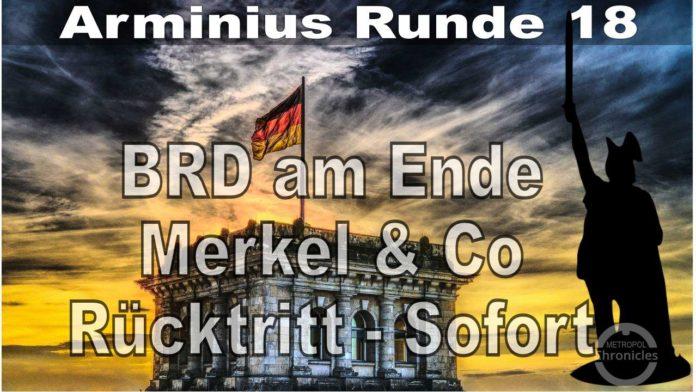 BRD am Ende - Merkel & Co Rücktritt sofort