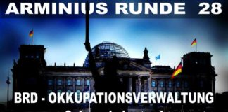 Arminius Runde 28 - BRD - Okkupationsverwaltung - Schwachsinn und Verschwörungstheorien