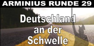 Arminius Runde 29 - Deutschland an der Schwelle zum Aufbruch