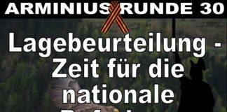Arminius Runde 30 - Lagebeurteilung - Zeit für die nationale Befreiungsbewegung Deutschland