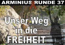 Arminius Runde 37 - Unser Weg in die Freiheit