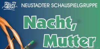 """Plakat """"Nacht, Mutter"""" (Quelle: Neustadter Schauspielgruppe e.V.)"""
